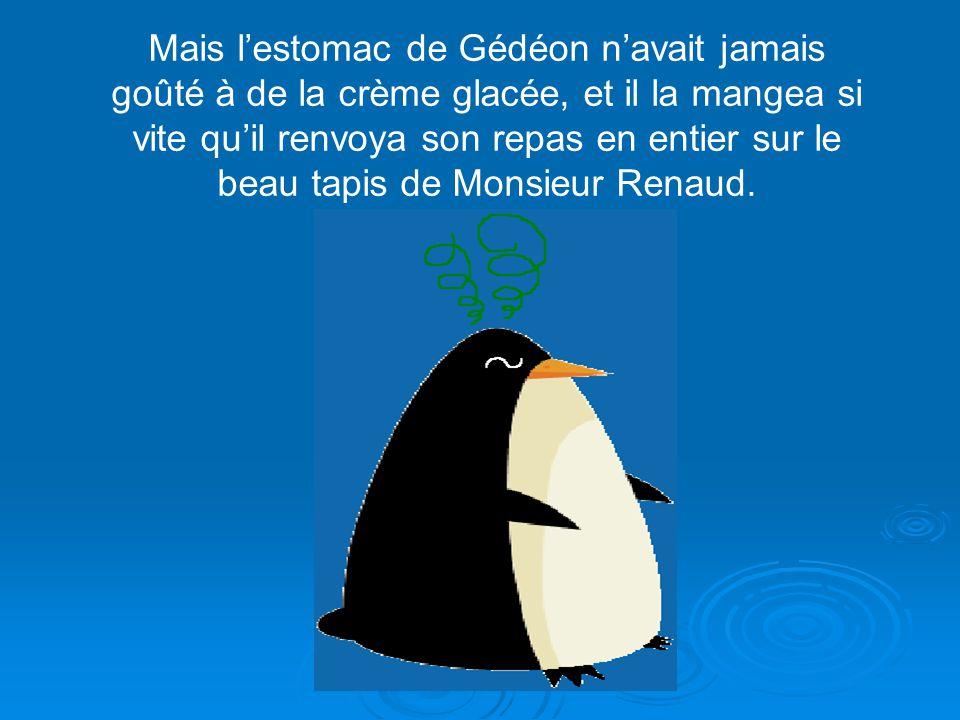 Pour commencer, Monsieur Renaud décida de fêter l'événement par un succulent festin. «Regarde Gédéon! Je tai préparé de la morue garnie danchois et de