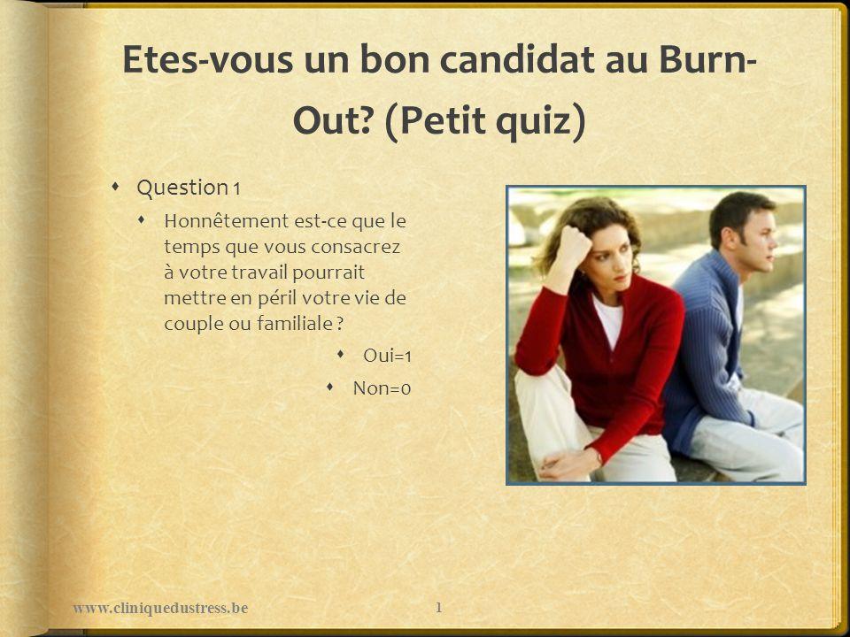 Processus du Burn-Out www.cliniquedustress.be Une réponse Une situation Un processus Une souffrance 12