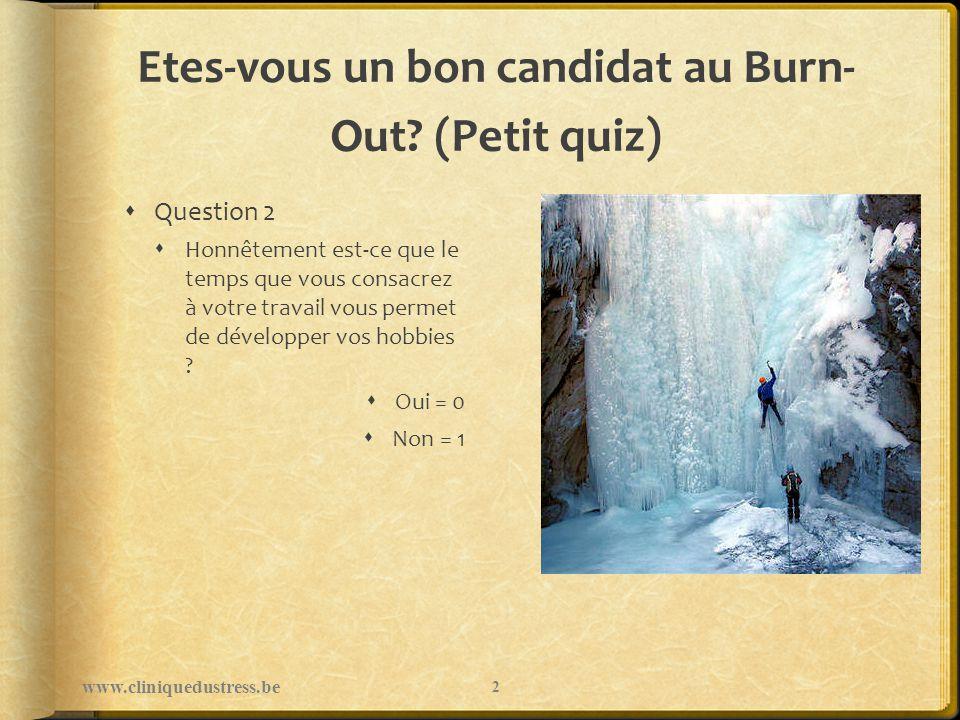Surtout… Se faire plaisir www.cliniquedustress.be 33
