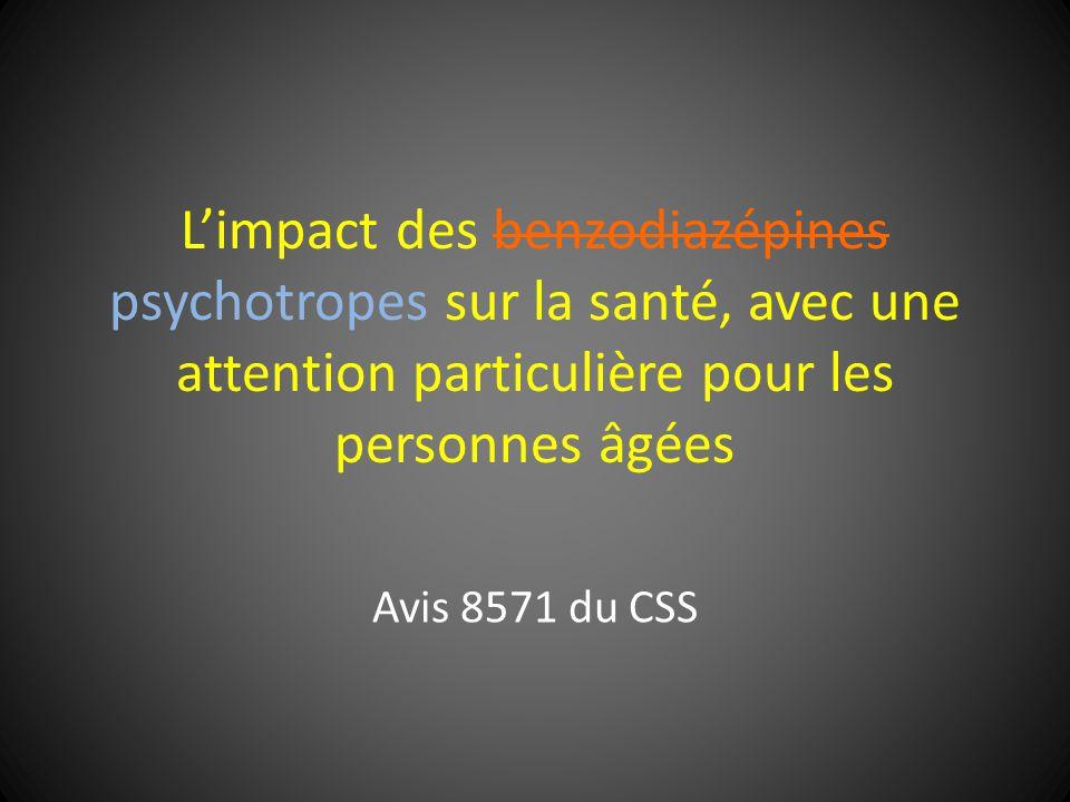 Limpact des benzodiazépines psychotropes sur la santé, avec une attention particulière pour les personnes âgées Avis 8571 du CSS