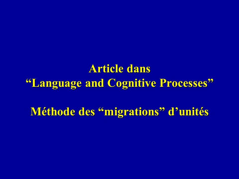 Article dans Language and Cognitive Processes Méthode des migrations dunités