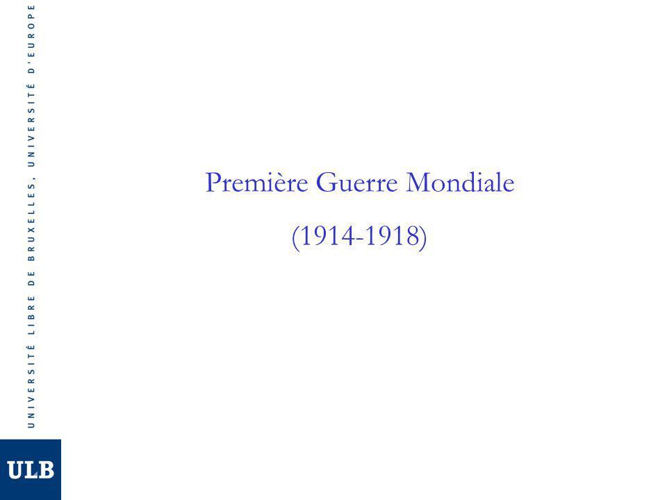 Première Guerre Mondiale (1914-1918)