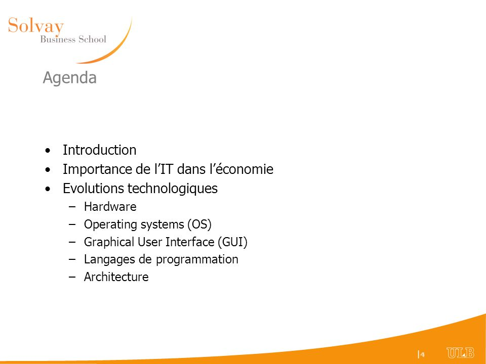 |4|4 Agenda Introduction Importance de lIT dans léconomie Evolutions technologiques –Hardware –Operating systems (OS) –Graphical User Interface (GUI)