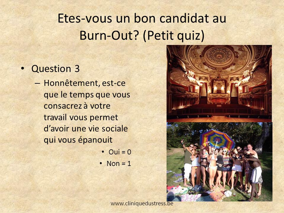 Burn-out et mise en question de postulats Le Burn-Out est uniquement professionnel.