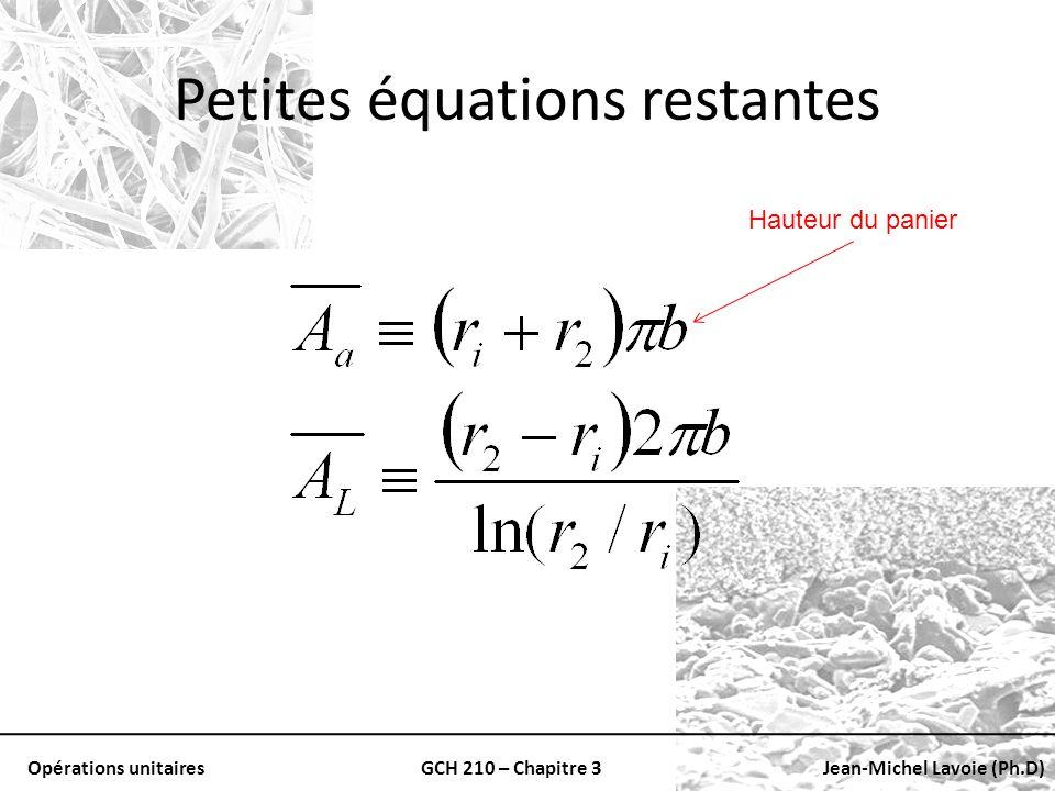 Opérations unitairesGCH 210 – Chapitre 3Jean-Michel Lavoie (Ph.D) Petites équations restantes Hauteur du panier