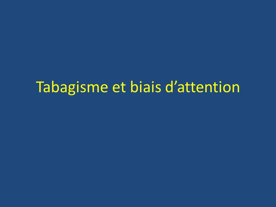 Tabagisme et biais dattention