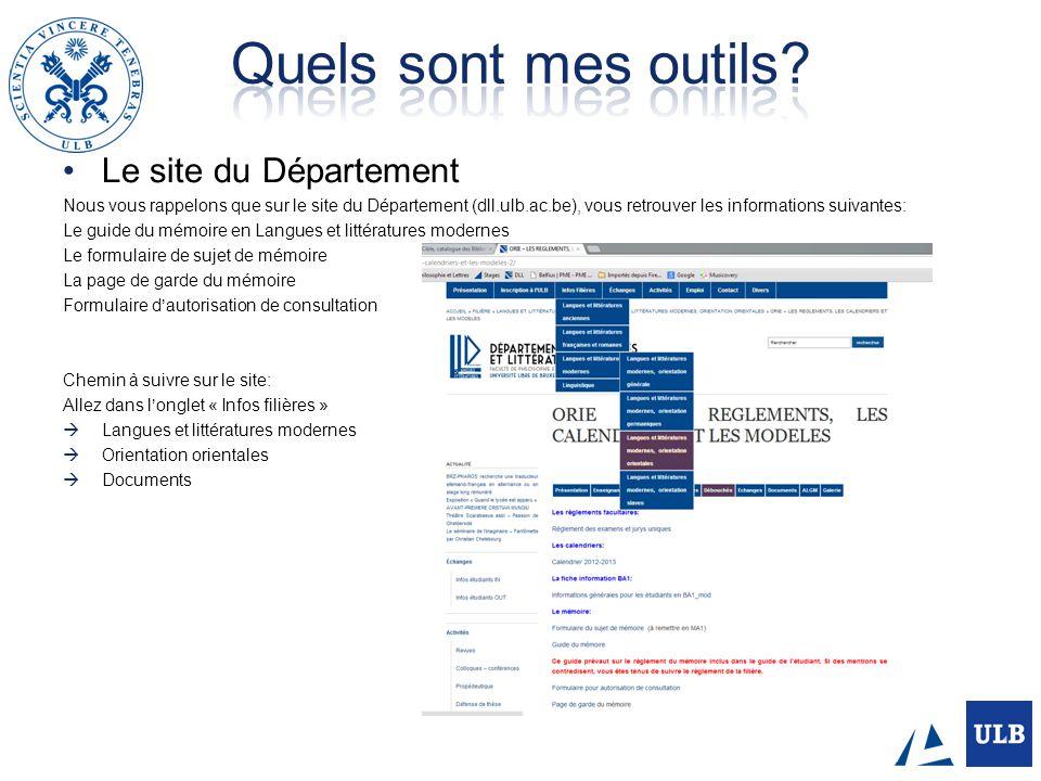 Le site du Département Nous vous rappelons que sur le site du Département (dll.ulb.ac.be), vous retrouver les informations suivantes: Le guide du mémo