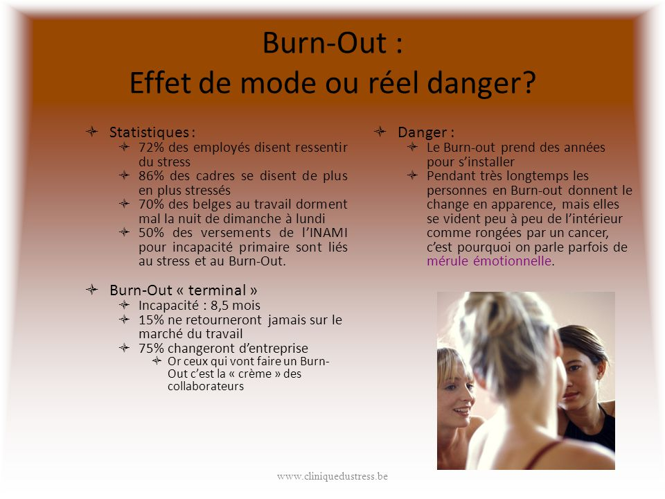 Burn-Out : Effet de mode ou réel danger.