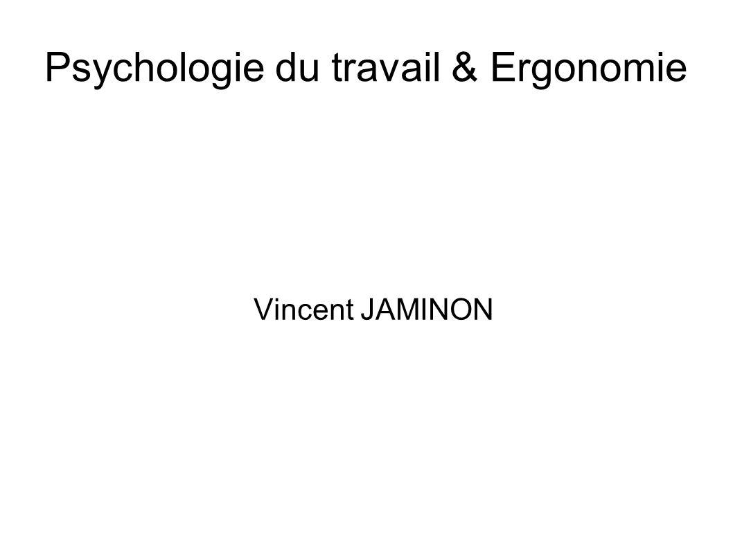 Psychologie du travail & Ergonomie Vincent JAMINON