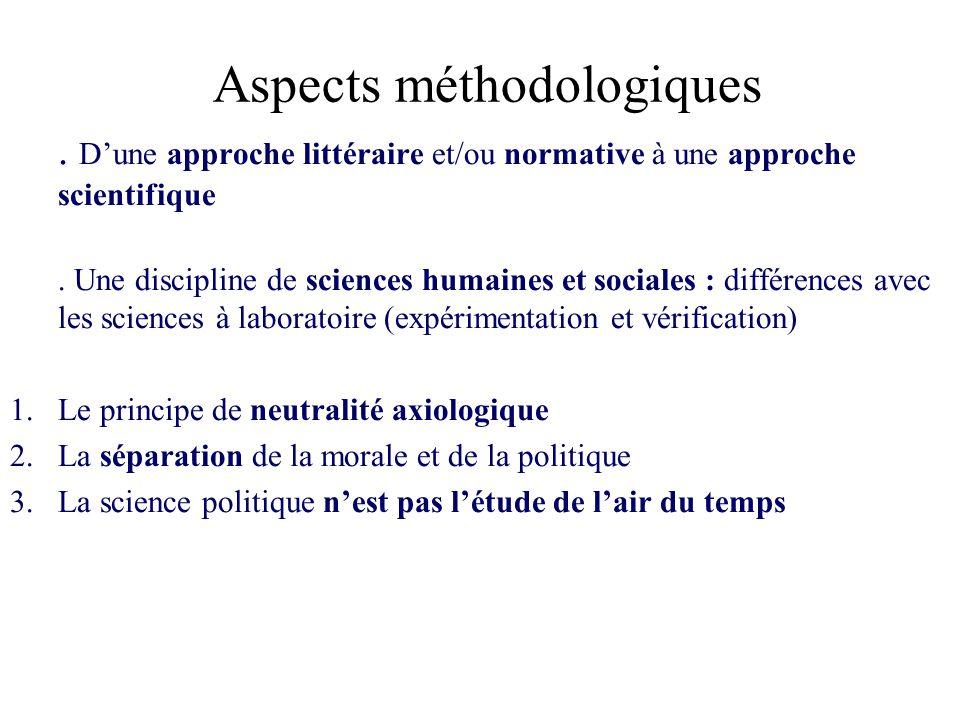 Aspects méthodologiques. Dune approche littéraire et/ou normative à une approche scientifique. Une discipline de sciences humaines et sociales : diffé