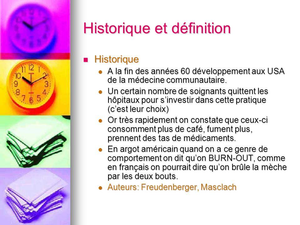 Historique et définition Historique Historique A la fin des années 60 développement aux USA de la médecine communautaire.