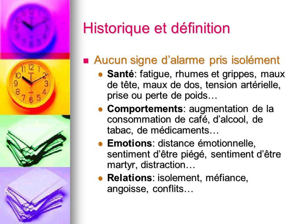 Historique et définition Aucun signe dalarme pris isolément Aucun signe dalarme pris isolément Santé: fatigue, rhumes et grippes, maux de tête, maux d