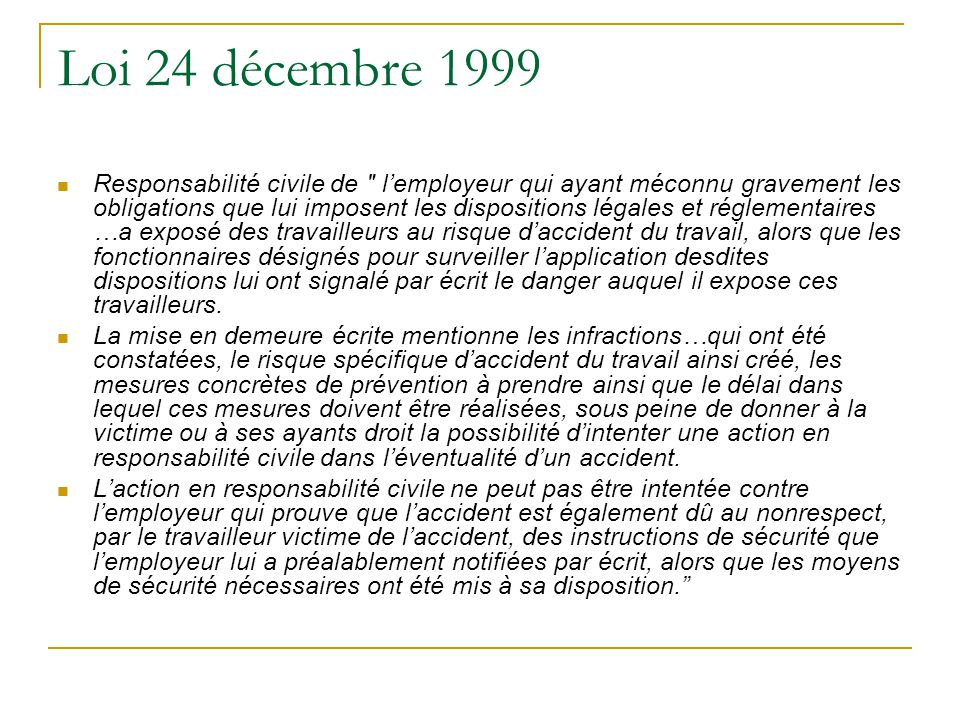 Loi 24 décembre 1999 Responsabilité civile de