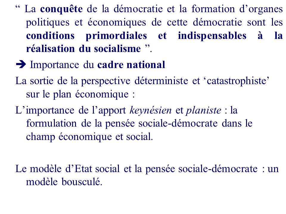 La conquête de la démocratie et la formation dorganes politiques et économiques de cette démocratie sont les conditions primordiales et indispensables