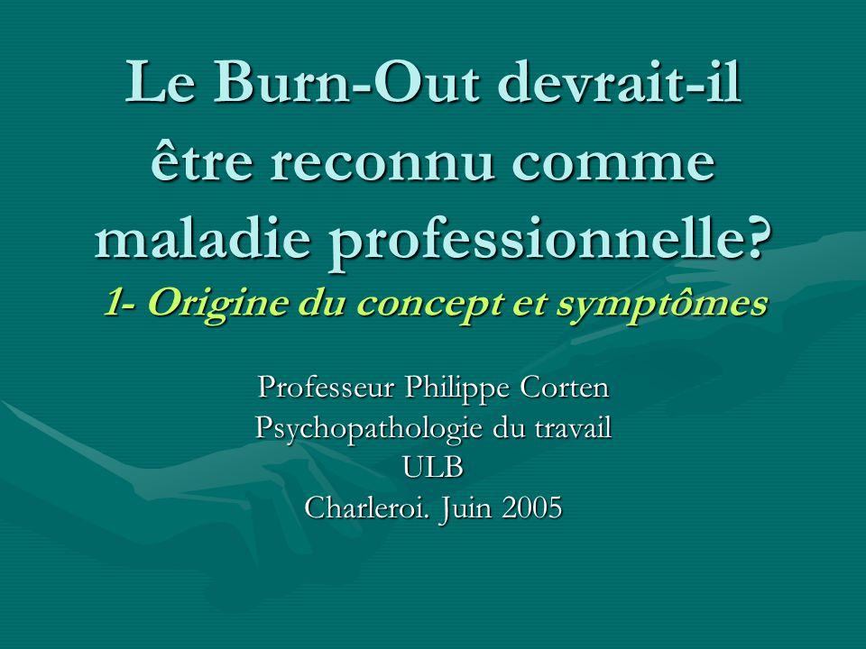 Le Burn-Out devrait-il être reconnu comme maladie professionnelle.