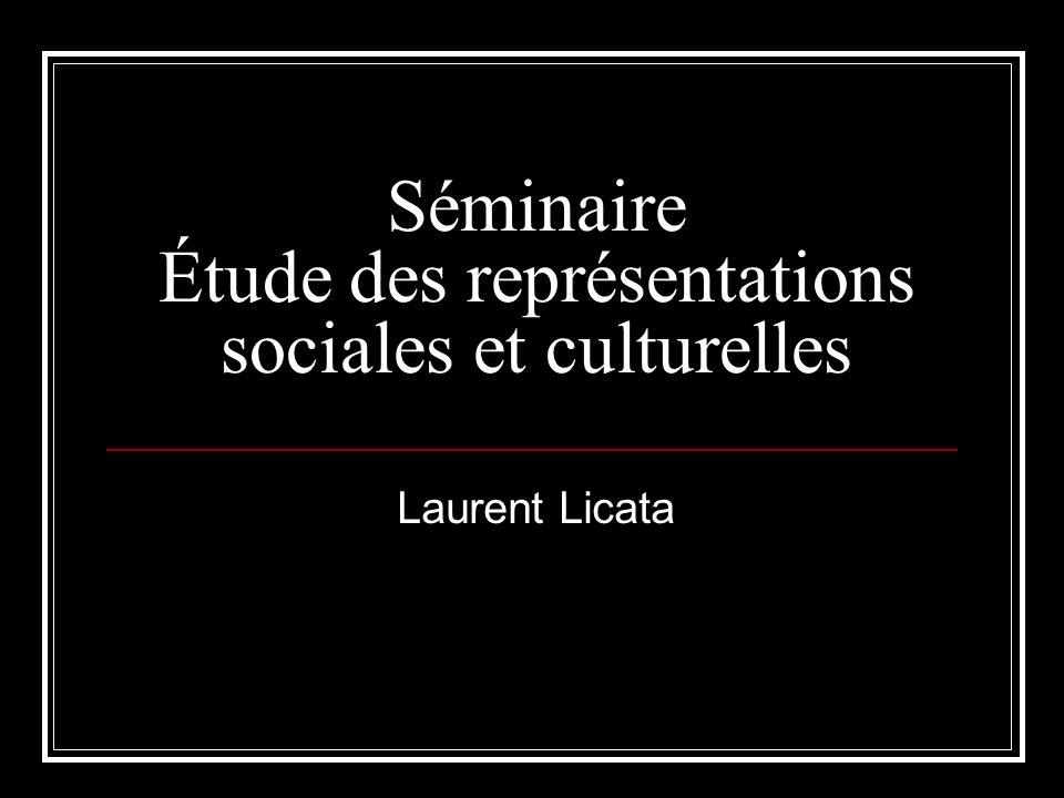 Séminaire Étude des représentations sociales et culturelles Laurent Licata