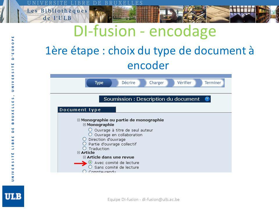 2ème étape: encodage de la référence : les champs obligatoires sont en bleu marine Equipe DI-fusion - di-fusion@ulb.ac.be DI-fusion - encodage