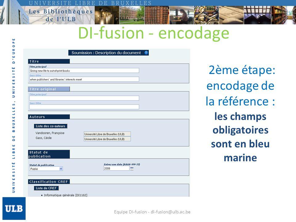 Associer un fichier : 1) vérifier les droits dauteur Equipe DI-fusion - di-fusion@ulb.ac.be DI-fusion - encodage