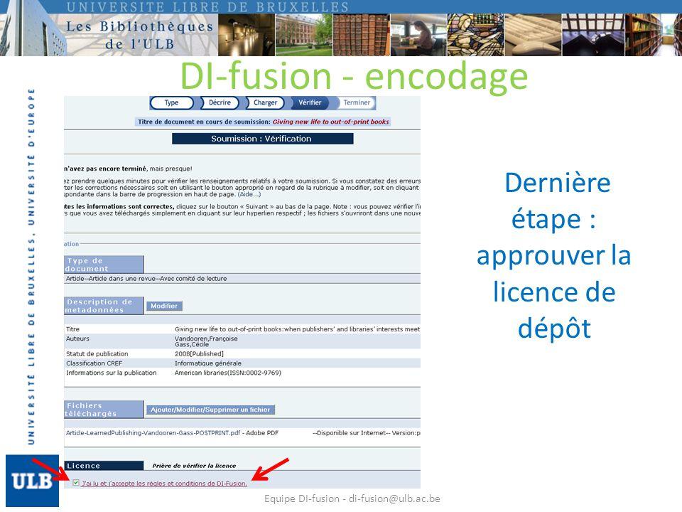 La référence est dans la rubrique Vos références bibliographiques dans DI-fusion Equipe DI-fusion - di-fusion@ulb.ac.be DI-fusion - encodage