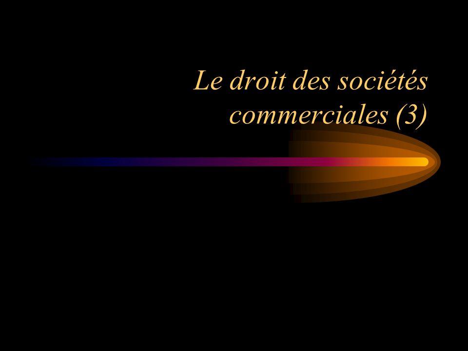 Le droit des sociétés commerciales (3)