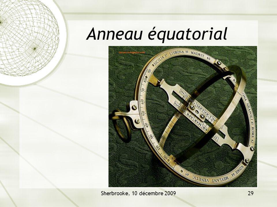 Sherbrooke, 10 décembre 200929 Anneau équatorial