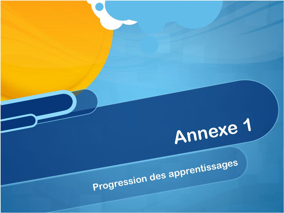 Progression des apprentissages Annexe 1