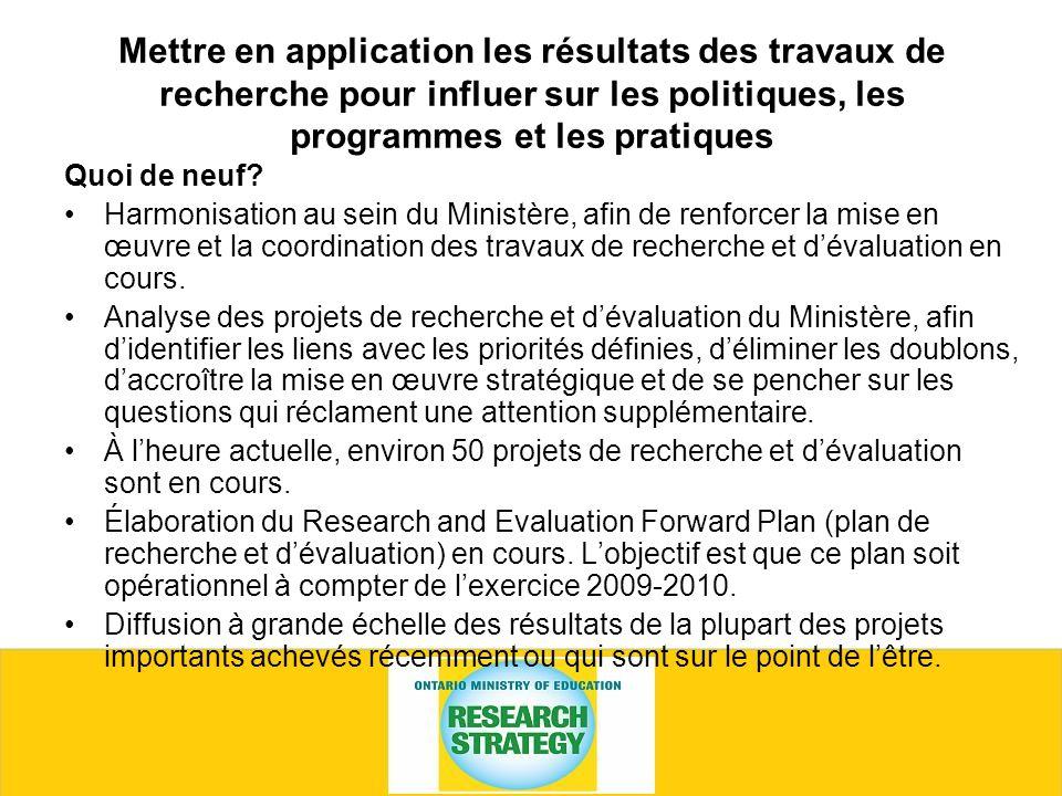Mettre en application les résultats des travaux de recherche pour influer sur les politiques, les programmes et les pratiques Quoi de neuf.