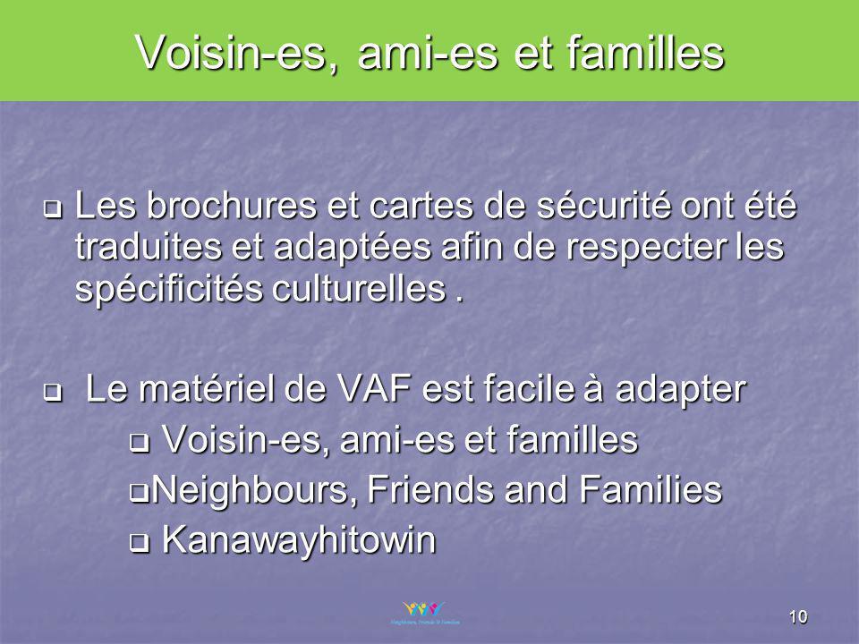 10 Les brochures et cartes de sécurité ont été traduites et adaptées afin de respecter les spécificités culturelles.