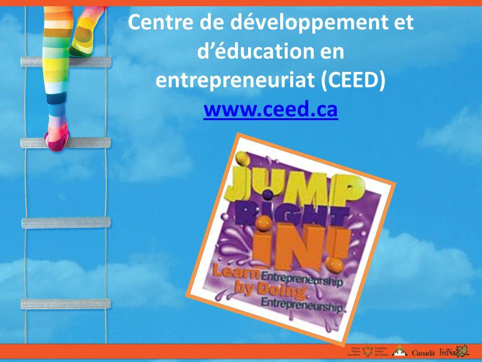 Centre de développement et déducation en entrepreneuriat (CEED) www.ceed.ca www.ceed.ca