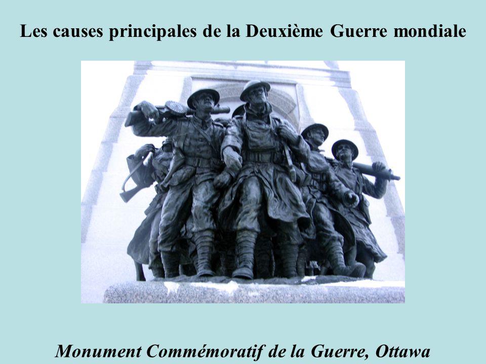 Monument Commémoratif de la Guerre, Ottawa Les causes principales de la Deuxième Guerre mondiale