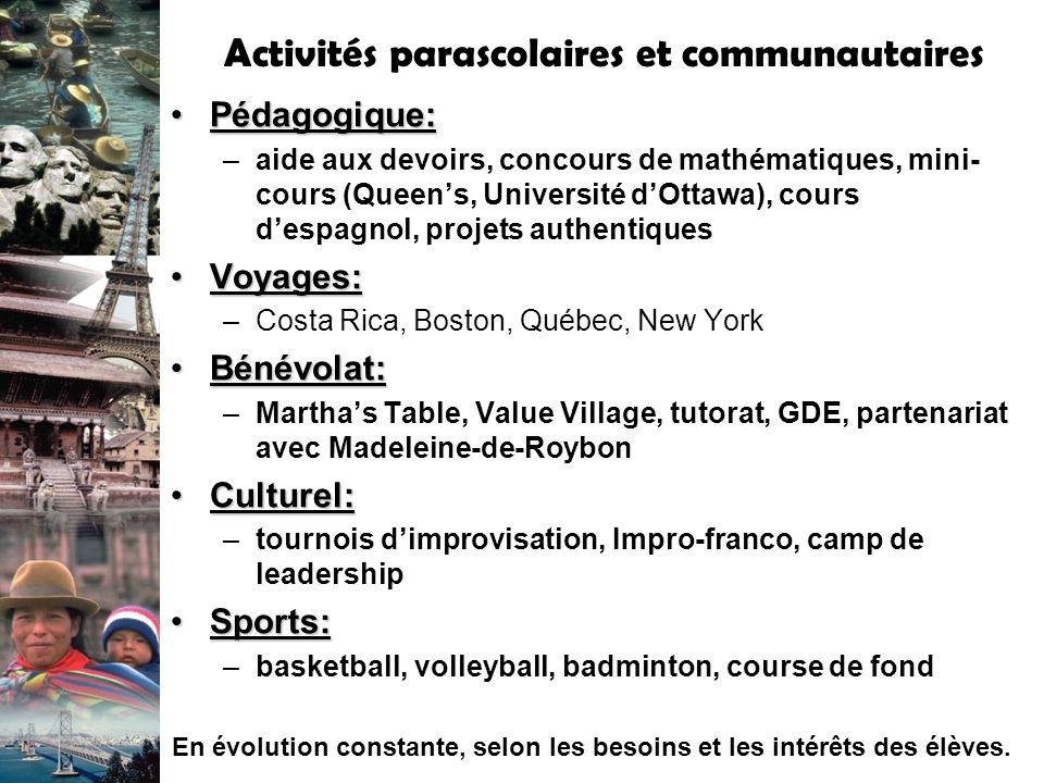Activités parascolaires et communautaires Pédagogique:Pédagogique: –aide aux devoirs, concours de mathématiques, mini- cours (Queens, Université dOtta