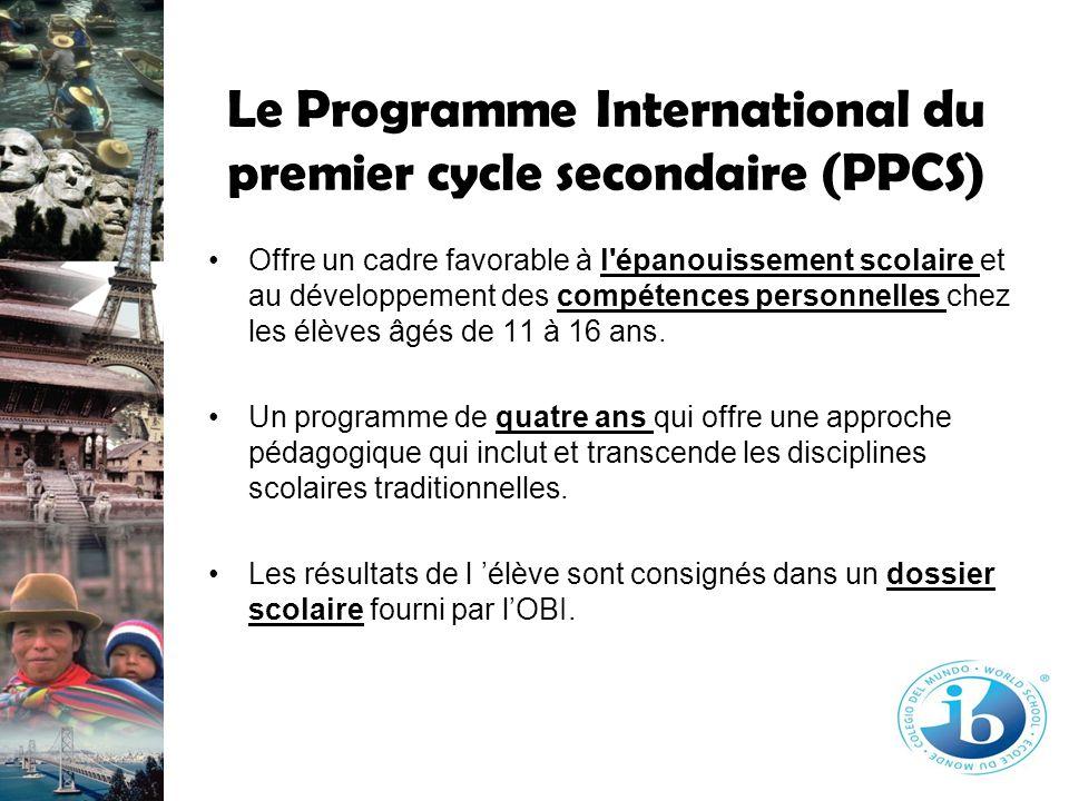 Le Programme International du premier cycle secondaire (PPCS) Offre un cadre favorable à l'épanouissement scolaire et au développement des compétences