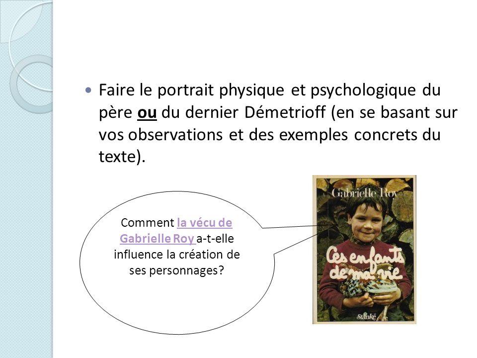 Faire le portrait physique et psychologique du père ou du dernier Démetrioff (en se basant sur vos observations et des exemples concrets du texte).