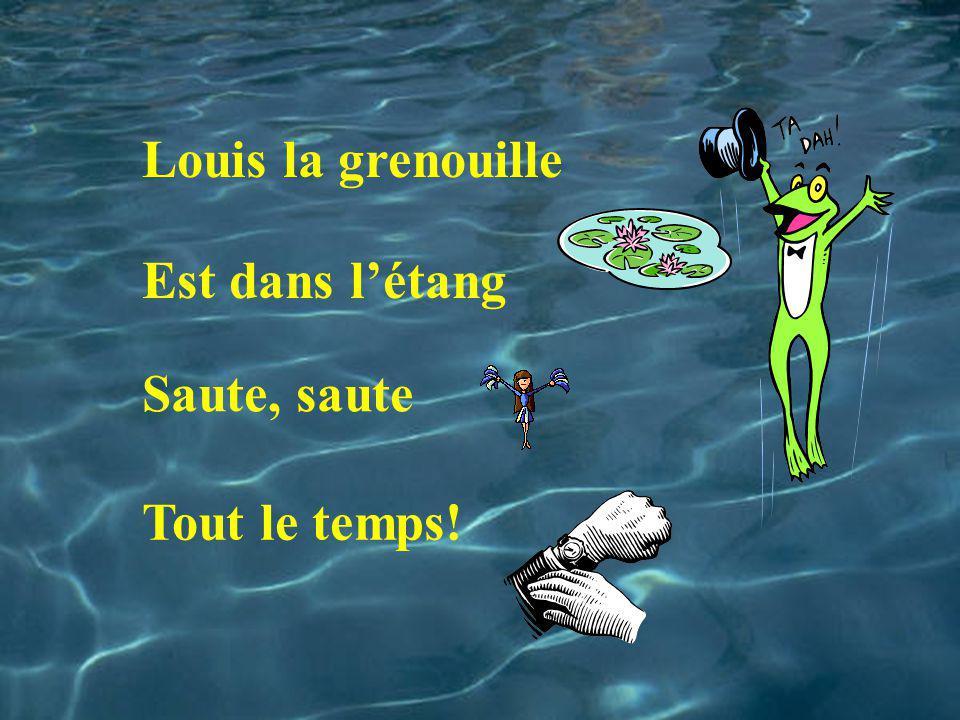 Louis la grenouille Est dans létang Saute, saute Tout le temps!