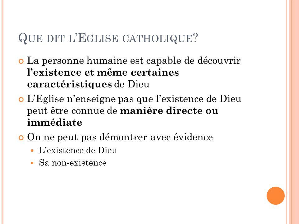 Q UE DIT L E GLISE CATHOLIQUE .