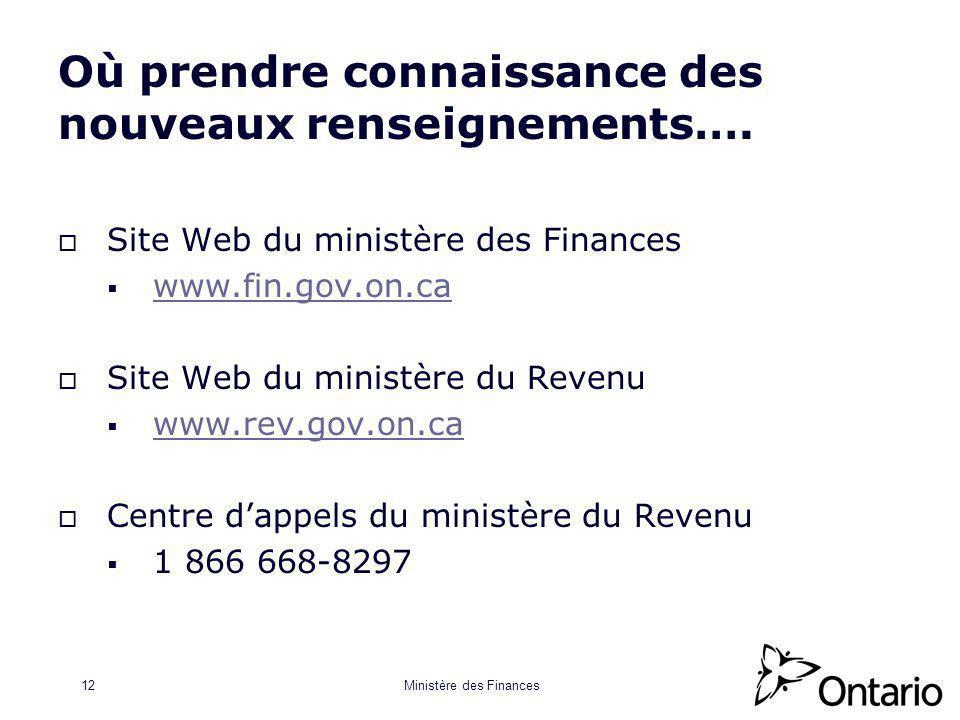Ministère des Finances12 Où prendre connaissance des nouveaux renseignements….