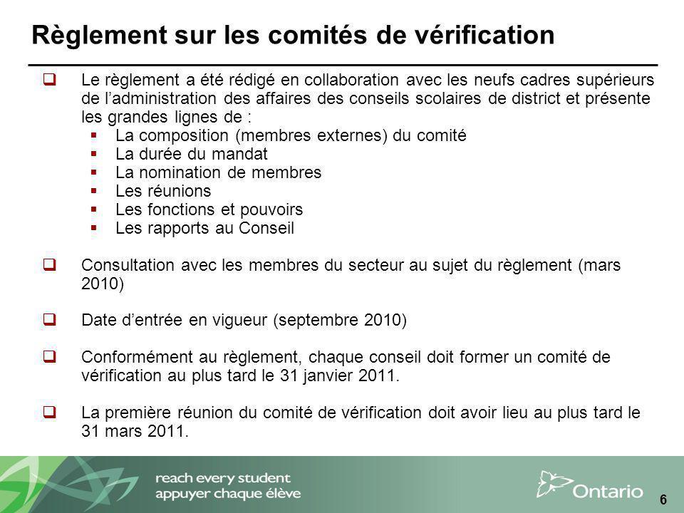 6 Règlement sur les comités de vérification Le règlement a été rédigé en collaboration avec les neufs cadres supérieurs de ladministration des affaire