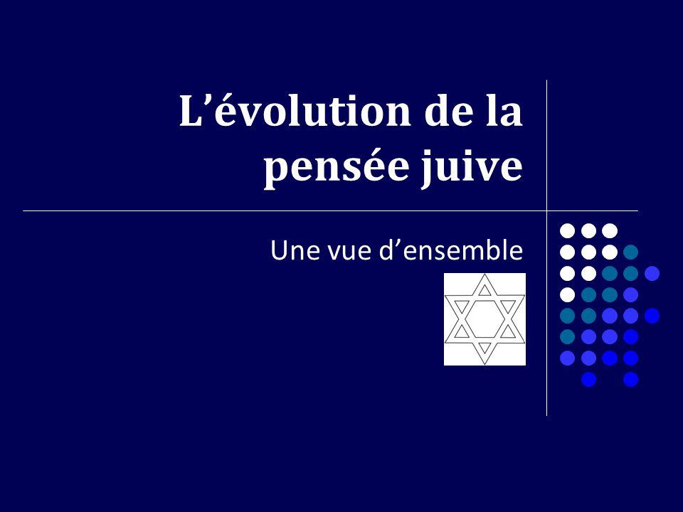 Lévolution de la pensée juive Une vue densemble
