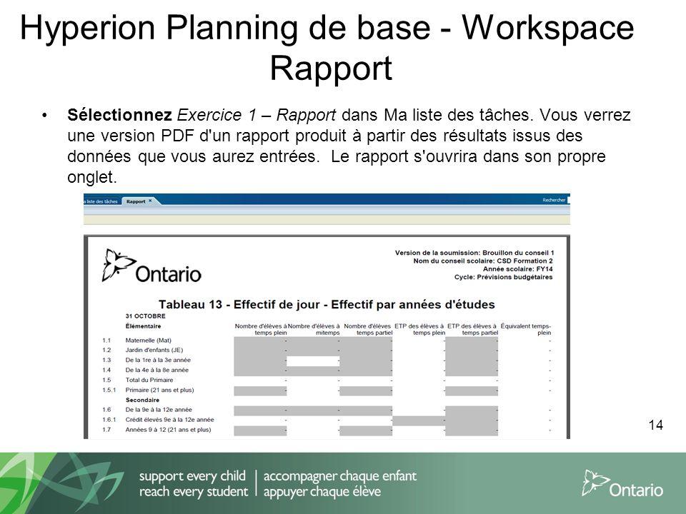 Hyperion Planning de base - Workspace Rapport Sélectionnez Exercice 1 – Rapport dans Ma liste des tâches. Vous verrez une version PDF d'un rapport pro