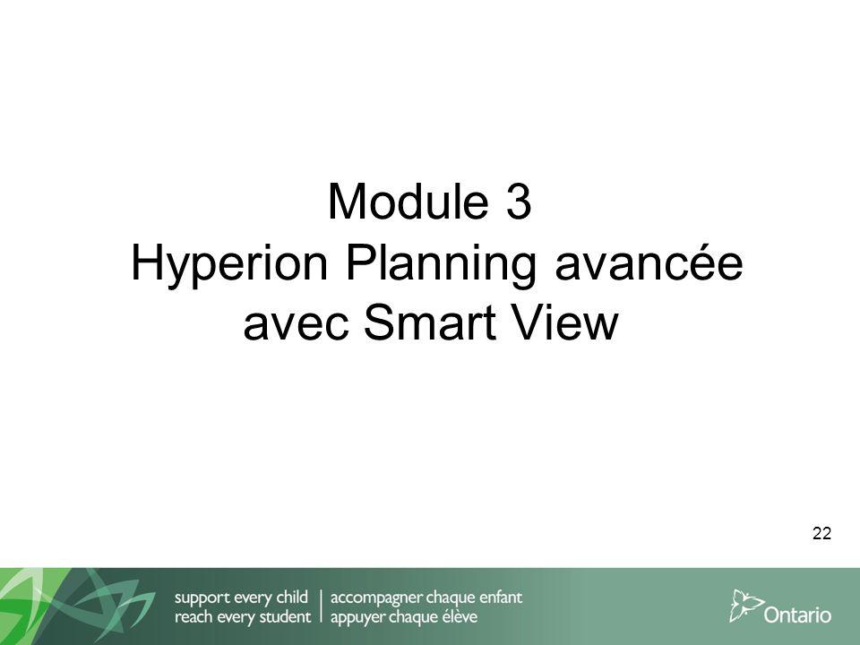 Module 3 Hyperion Planning avancée avec Smart View 22