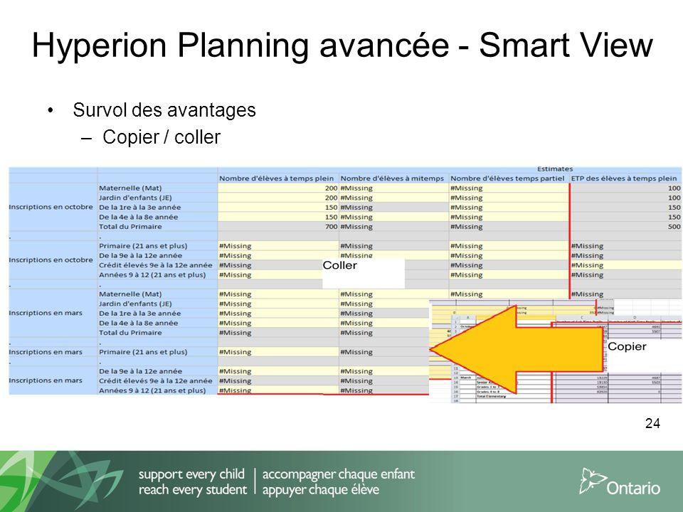 Hyperion Planning avancée - Smart View Survol des avantages –Copier / coller 24