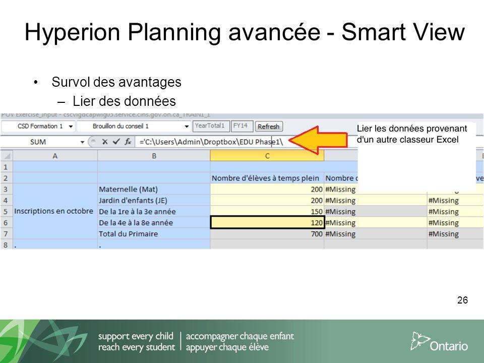Hyperion Planning avancée - Smart View Survol des avantages –Lier des données 26