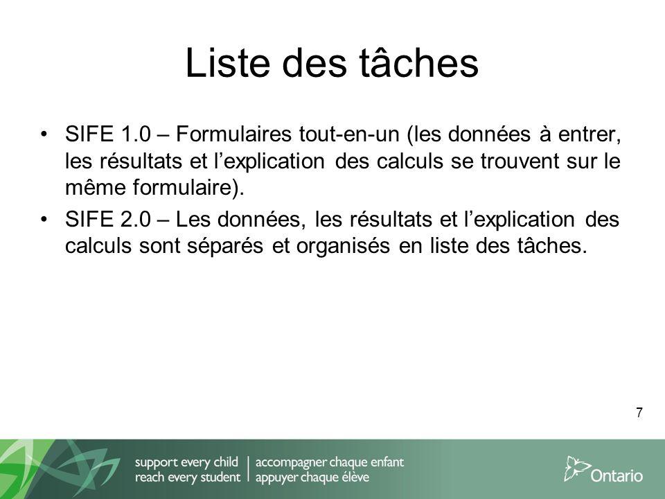 Liste des tâches SIFE 1.0 – Formulaires tout-en-un (les données à entrer, les résultats et lexplication des calculs se trouvent sur le même formulaire