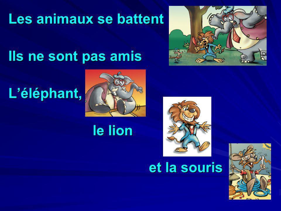 Les animaux se battent Ils ne sont pas amis Léléphant, le lion et la souris