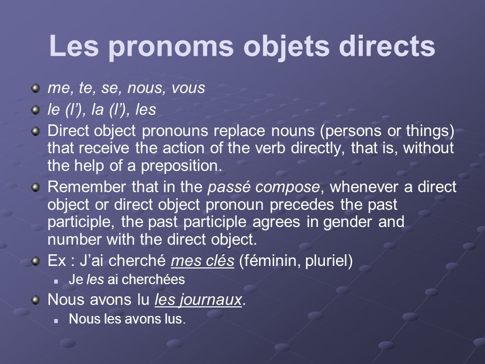 Les pronoms objets indirects Lui et leur Indirect object pronouns replace nouns (persons only, not objects) that receive the action of the verb indirectly with the help of a preposition.