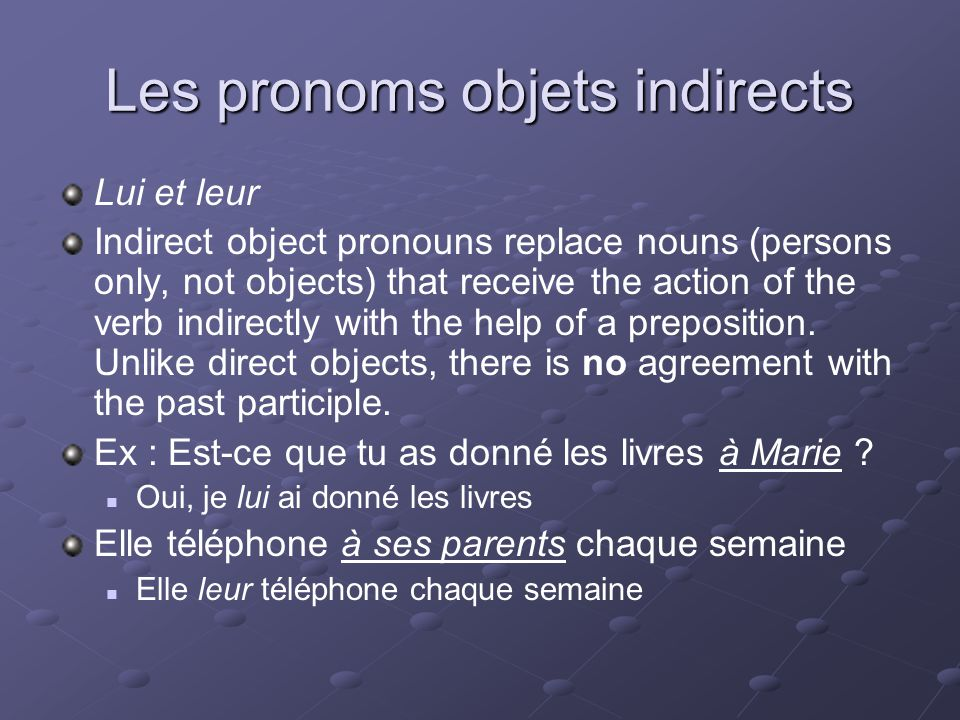 Le pronom adverbial « y » The adverbial pronoun y replaces a preposition of location (à, en, sur, chez, dans, sous, devant) and its object (never a person !).