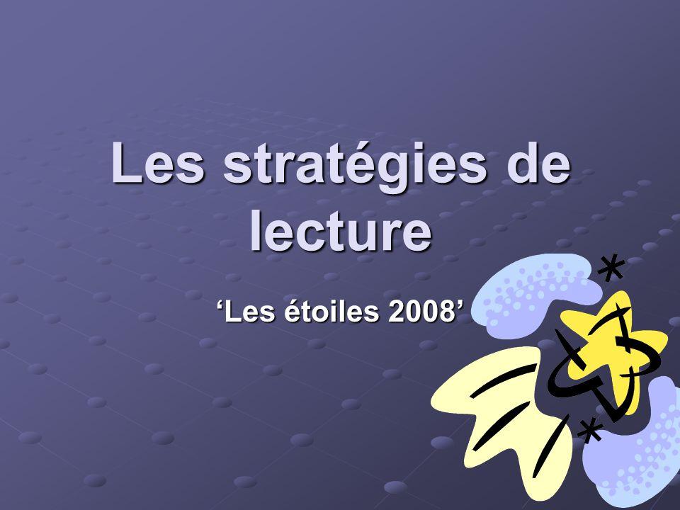Les stratégies de lecture Les étoiles 2008