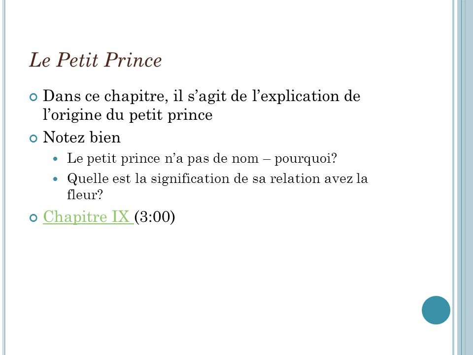 Le Petit Prince Dans ce chapitre, il sagit de lexplication de lorigine du petit prince Notez bien Le petit prince na pas de nom – pourquoi.