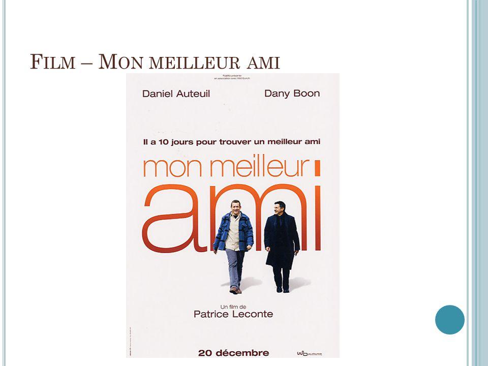 F ILM – M ON MEILLEUR AMI