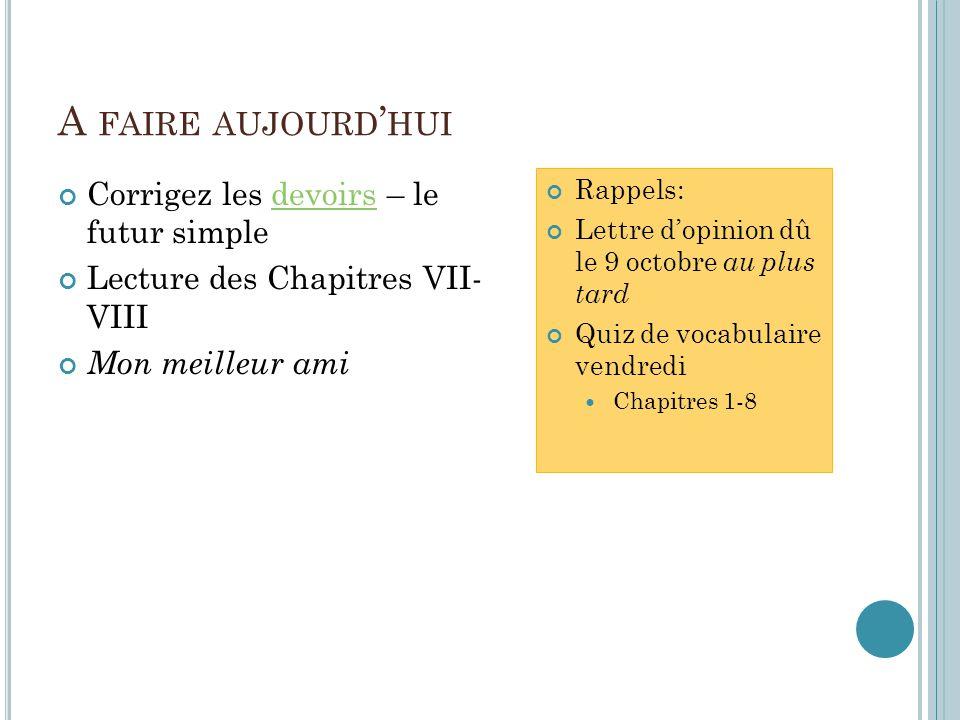 Q UIZ DE VOCABULAIRE vendredi Sur le quiz de vocabulaire 10 mots de vocabulaire Écrivez le sens du mot en anglais Composez une phrase qui démontre le sens du mot